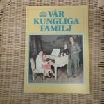 Vâr kungliga familij